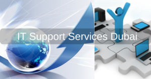 IT Support Services Dubai
